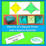 Build a Model -Volume of a Square Prism and Volume of a Square Pyramid