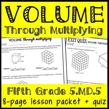 Volume through Multiplying- Using the Standard Formula, 8 pg. Packet + Quiz