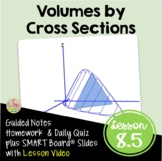 Calculus Volumes by Cross Sections with Lesson Video (Unit 8)