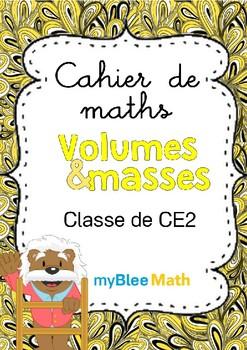 Volumes et masses -CE2