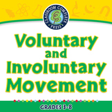 Voluntary and Involuntary Movement - PC Gr. 3-8