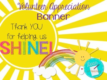 Volunteer Appreciation Banner {Thank you for helping us shine!}