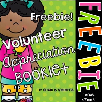 Volunteer Appreciation Booklet~ FREEBIE~perfect for k-2