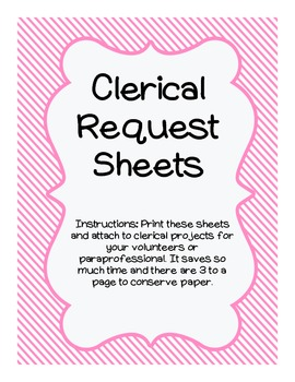 Volunteer Clerical Request Sheets