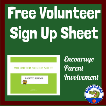 Back to School Volunteer Sign Up Sheet -  I Want to Volunt