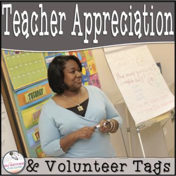 Volunteer & Teacher Appreciation Tags