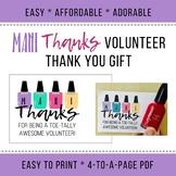 Volunteer Thank you Gift - Appreciation - Easy - Mani Thanks - Nail Polish