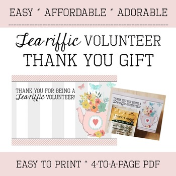 Volunteer Thank you Gift - Appreciation - Tea-riffic - Easy - Affordable - Cute