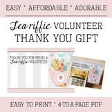 Volunteer Thank you Gift - Appreciation - Tea-riffic - Easy - Affordable - Cute