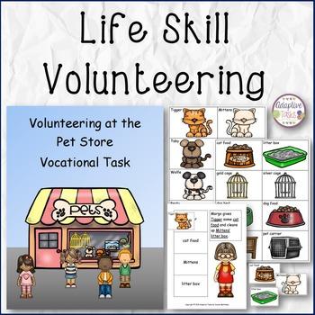 LIFE SKILL Volunteering at a Pet Store