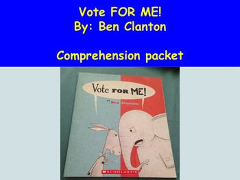 Vote FOR ME! Book Study, Used in Centers - Election Book