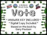 Vote (Gary Paulsen) Novel Study / Reading Comprehension Unit  (40 pages)