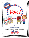 Vote! by Eileen Christelow-A Nonfiction Book Response Journal