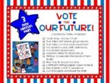 Vote for our Future! 3 Day lesson for Elections and Voting