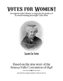 Votes for Women! A reader's theater/stage play/script about suffrage.