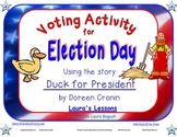 Voting Activity for Election Day Lesson using story Duck for President