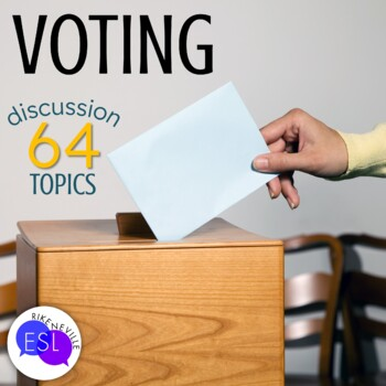 Voting Discussion Questions for Adult ESL