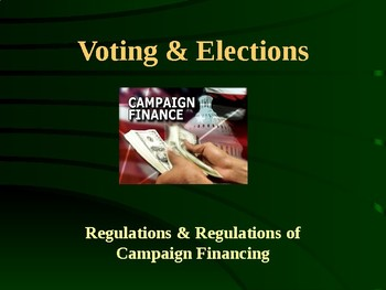 Voting & Elections - Campaign Financing
