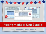 Discrete Math: Voting Methods Unit Bundle