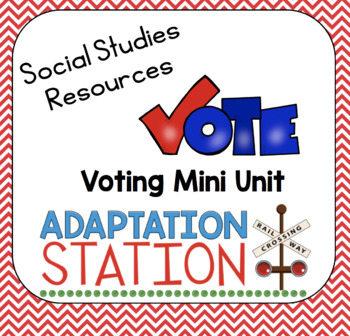 Voting Mini Unit for Special Education