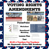 Voting Rights Amendments - 13th, 14th, 15th, 19th, 24th, & 26th