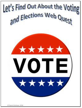 Voting and Elections Webquest Scavenger Hunt Common Core Activity