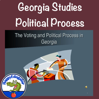 Georgia Studies - Voting and Political Process in Georgia PowerPoint