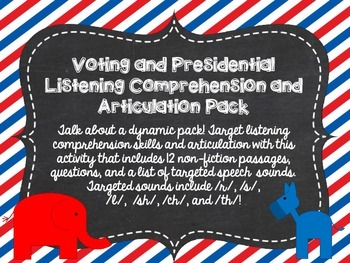 Voting and Presidential Listening Comprehension and Articulation Pack