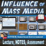 The Influence of the Media on Politics Presentation (Civics) -Grades 8-12