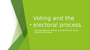 Voting and the electoral process