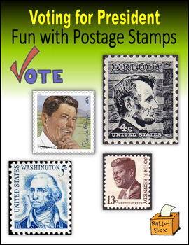Voting for President:  Fun with Postage Stamps
