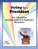 Voting for a President: Text Followed by Comprehension and