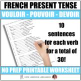 Vouloir - Pouvoir - Devoir -  French grammar worksheet - P