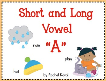 Short and Long Vowel A