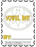 Vowel Bat Book and Activity