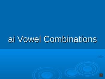 Vowel Combination (ai) PowerPoint