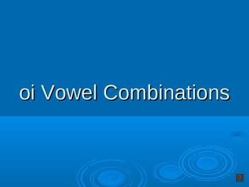 Vowel Combination (oi) PowerPoint