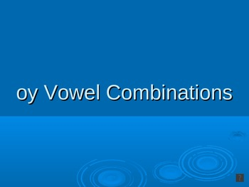 Vowel Combination (oy) PowerPoint