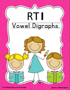 Vowel Digraph Response to Intervention Kit