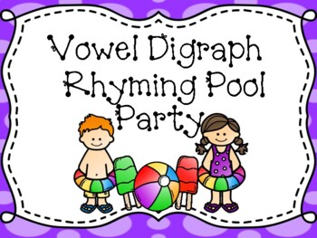 Vowel Digraph Rhyming Pool Party