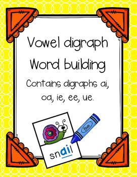 Vowel Digraph Word Building Activity