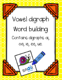 Vowel Digraph Word Building Activity