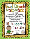 Vowel Digraph Word Work Activities Pack VOLUME 1 - Common Core Aligned