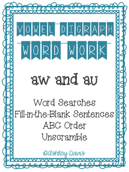 Vowel Digraph Word Work (au and aw)