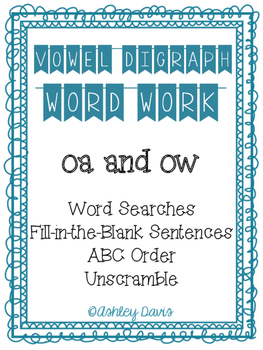 Vowel Digraph Word Work (oa and ow)