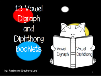 Vowel Digraph and Diphthong Booklets