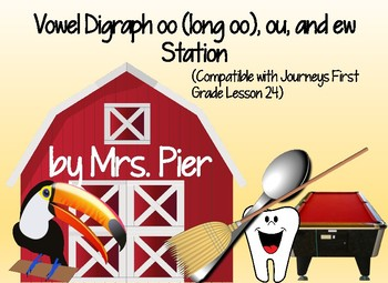 Vowel Digraph oo, ou, ew Station (Compatible with Journeys 1st Grade Lesson 24)