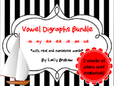 Vowel Digraphs Long ai, ay, ea, ee, ie, oa, ue