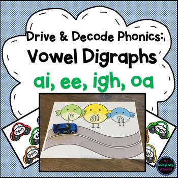 Vowel Digraphs & Trigraphs Phonics Activity ai, ee, igh, oa