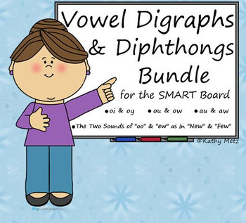 Vowel Digraphs and Diphthongs Bundle for the SMART Board